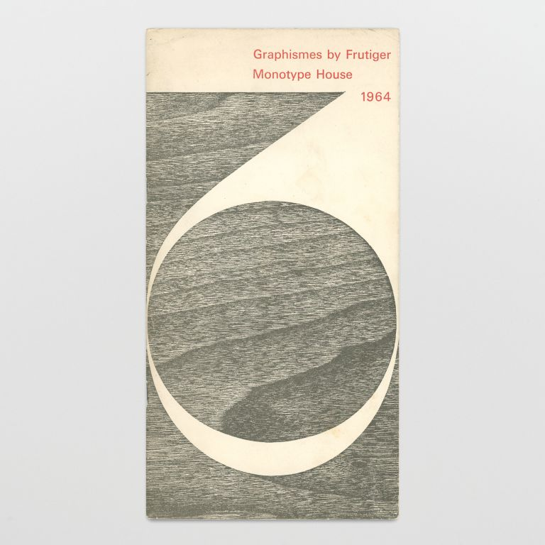Graphismes by Frutiger: The Graphic work of Adrian Frutiger